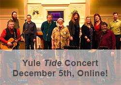 Yule Tide Concert, December 5th, Online!